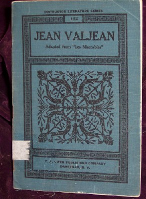 The Story of Jean Valjean, Adapted from Victor Hugo's