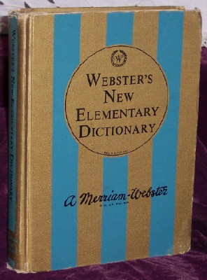 Webster's New Elementary Dictionary, A Mirriam-Webster