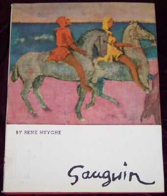 Gauguin, Huyghe, Rene'; Translated by Slonim, Helen C.