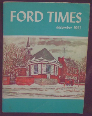 Ford Times, Vol.49, No. 12 December 1957, Kennedy, William, Editor-in-chief