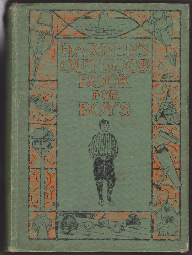Harper's Outdoor Book For Boys, Adams, Joseph H.